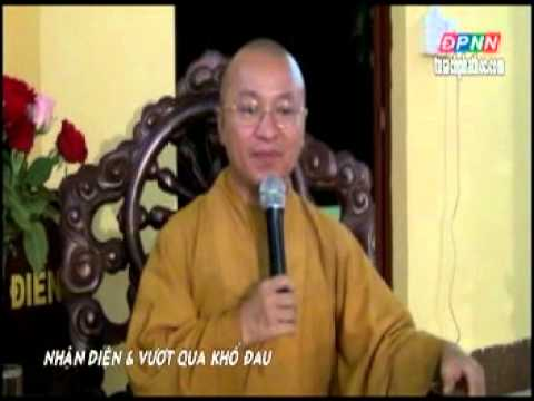 Nhận diện và vượt qua khổ đau (05/08/2012)