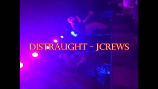 JCrews - Distraught  (Country Rap / Hick Hop / Motivational)