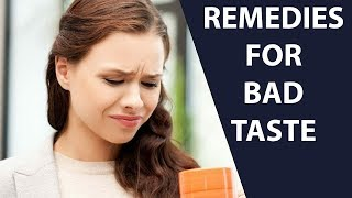Home Remedies To Get Rid Of Bad Taste Naturally | Remedies For Bad Taste