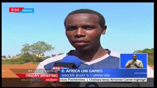 Friday Briefing: Kenya begin the East African university games
