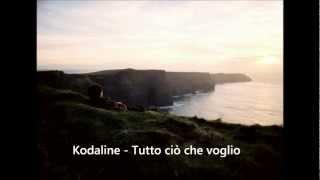 Kodaline   All I Want (traduzione Ita)