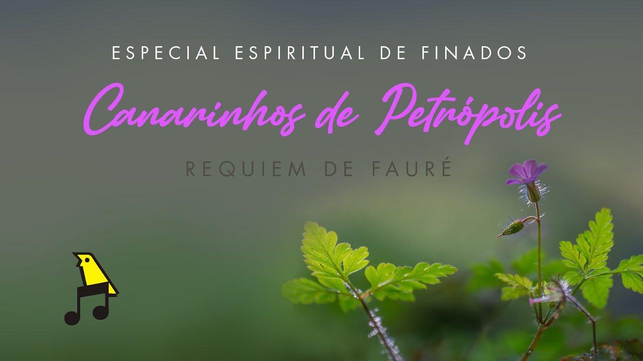Especial de Finados | Corais dos Canarinhos de Petrópolis