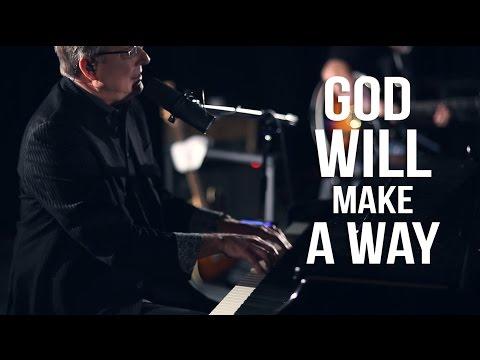 God Will Make A Way - Youtube Live Worship