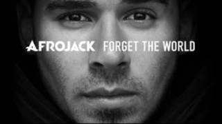 Too Wild - Afrojack - Forget the World