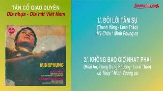 Không Bao giờ nhạt phai -  Minh Vương & Lệ Thủy