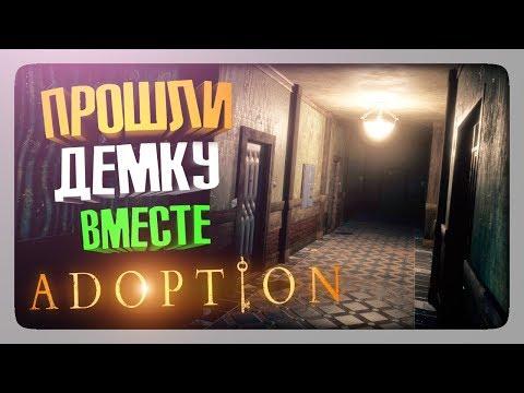 ПРОШЛИ ДЕМКУ ВМЕСТЕ! СТРАШНО И РЖАЧНО! ✅ Adoption Прохождение #2 (видео)