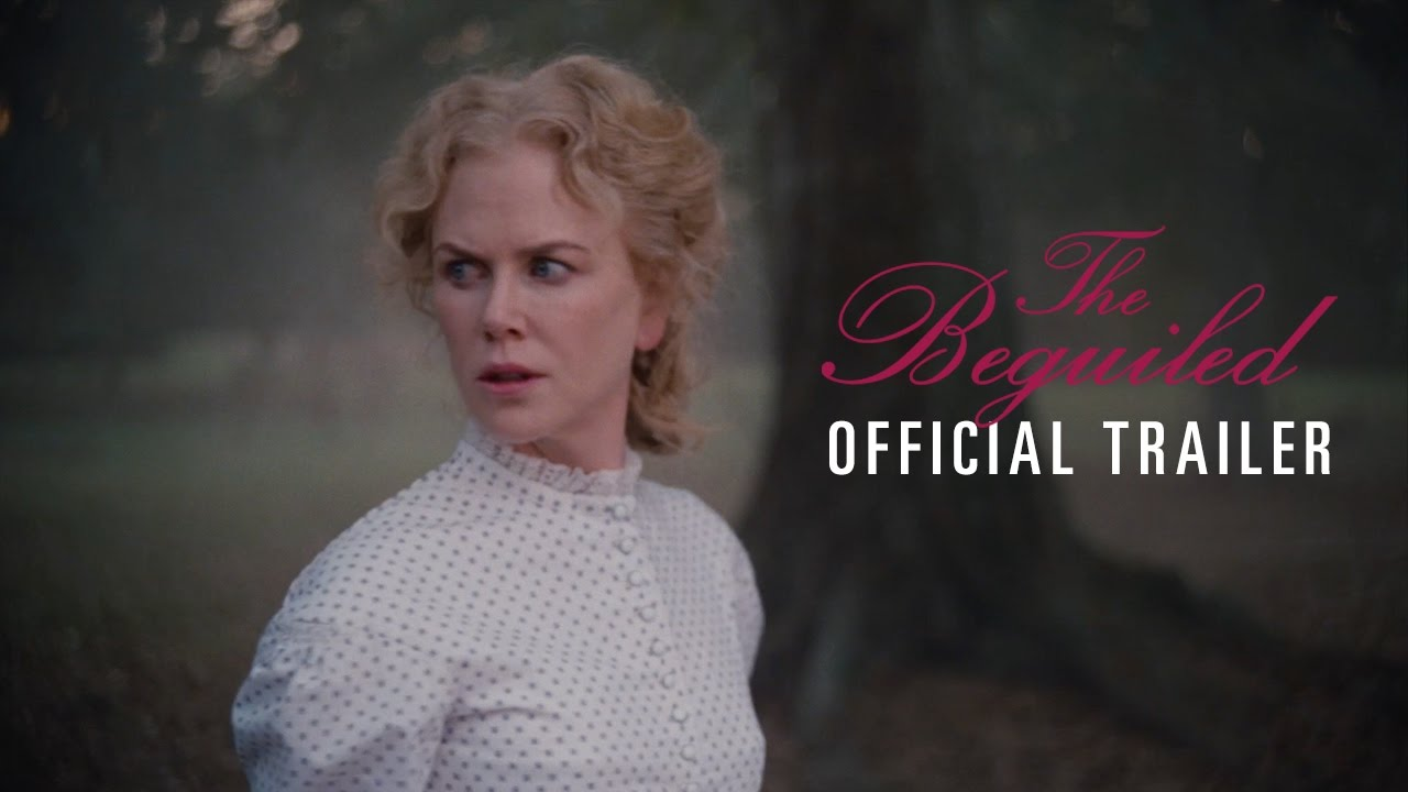 >THE BEGUILED - Official Trailer [HD] - In Theaters June 23