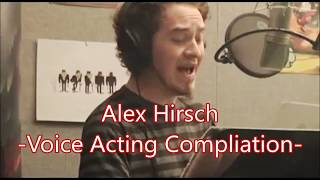 Alex Hirsch -Voice Acting Compliation-