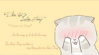 [Vietsub + Pinyin] Đều tại Luân Tang (都賴倫桑) - Luân Tang (伦桑)
