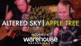 Altered Sky   'Apple Tree' Live At Warehouse | UNDER THE APPLE TREE