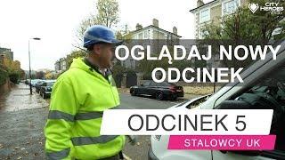 STALOWCY UK Odcinek 5 (polski Serial Z Londynu OGLADAJ ZA FREE)