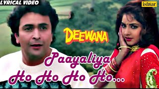 Payaliya - Lyrical Video | Deewana | Divya Bharti & Rishi