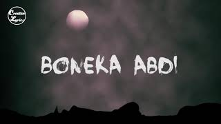 Lirik Lagu Boneka Abdi OST DANUR