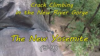Crack Climbing in The New River Gorge? - The New Yosemite