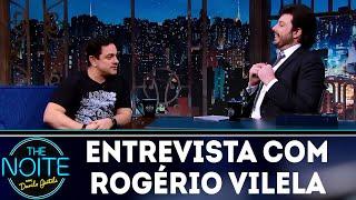 Entrevista com Rogério Vilela | The Noite (04/12/18)