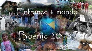 Bosnie Séjour Solidaire juillet 2018