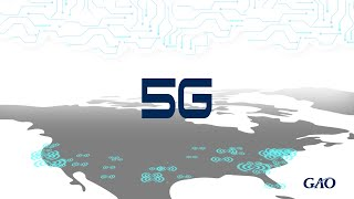 What is 5G? A GAO Science and Technology Explainer