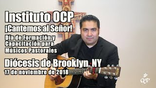 Instituto OC–¡Cantemos al Señor!: Diócesis de Brooklyn, NY