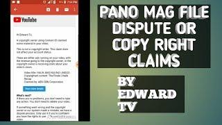 PANO MAG FILE NG DISPUTE OR COPY RIGHT CLAIM
