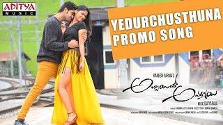 Yedurchusthuna - Promo Song - Abbayitho Ammayi