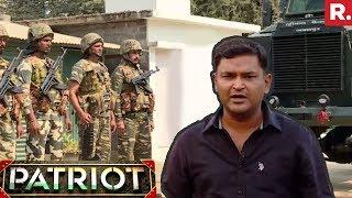 Patriot With Major Gaurav Arya | A Day With CRPF Jawans in Chhatisgarh