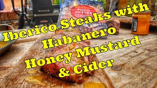 Iberico Pork Steaks with Habanero Honey Mustard & Cider
