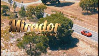 Mirador   Kezah Ft. Freddy (lyrics)