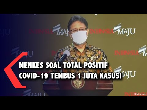 [FULL] Pernyatan Menkes Budi Gunadi Soal Kasus Covid-19 di Indonesia Tembus 1 Juta Kasus!