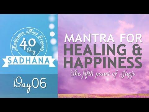 Mantra for Healing, Happiness & Overcoming Failure   Thapeya Na Jaaye   Day 06 of 40 Day SADHANA