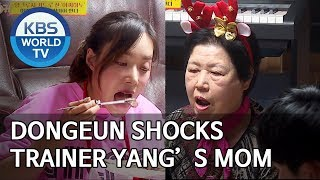 Dongeun shocks trainer Yang's mom just by eating [Boss in the Mirror/ENG/2020.01.05]