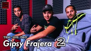 Gipsy Frajera ( 2 ) - Phares mange ( OFFICIAL )