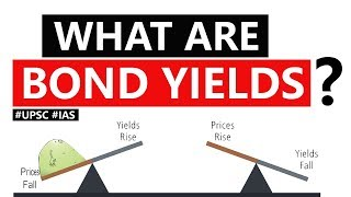 What are BOND YIELDS? Why US Government's Treasury Bills are falling down? Current Affairs 2019 #IAS