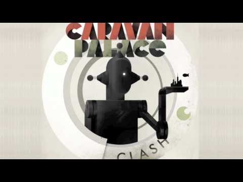 Clash (Song) by Caravan Palace
