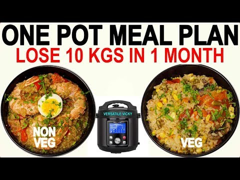 One Pot Meals To Lose 10 Kgs In 1 Month | One Pot Meal Plan For Weight Loss