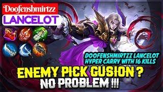 Enemy Pick Gusion ? No Problem !! [ Doofenshmirtzz Lancelot ] Mobile Legends