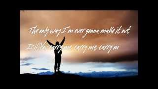 Carry Me by Josh Wilson (with lyrics)