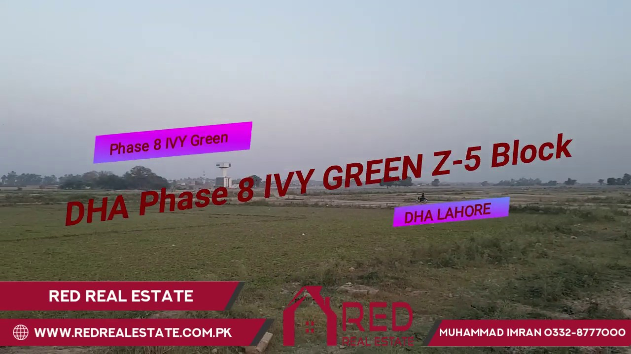 DHA Phase 8 Ivy Green Block Z-5 Latest Update May 3 2019