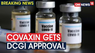 India First COVID-19 Vaccine Candidate COVAXIN Gets DCGI Approval | CNN News18 - Download this Video in MP3, M4A, WEBM, MP4, 3GP