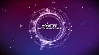 Walking On Cars   Monster [HD]