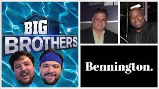 Bennington   Big Brothers Vs. Bro Watch
