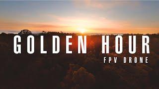 GOLDEN HOUR ???? FPV cinematic