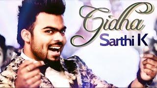 Gidha  Sarthi K
