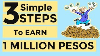 3 STEPS to EARN 1 MILLION PESOS – Simple animation