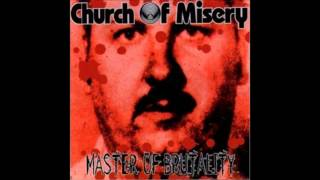 Church of Misery--Master of Brutality (Full Album)