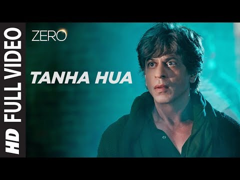 Download ZERO: Tanha Hua Full Song | Shah Rukh Khan, Anushka Sharma  | Jyoti N, Rahat Fateh Ali Khan HD Mp4 3GP Video and MP3
