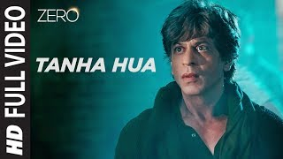 "Presenting the full video song ""Tanha Hua"" from the Bollywood movie ""Zero"". The song is sung by Jyoti Nooran, Rahat Fateh Ali Khan, music composed by Nusrat Fateh Ali Khan, Tanishk Bagchi and lyrics are penned by Khwaja Parvaiz, Irshad Kamil. The film is starring Shah Rukh Khan, Anushka Sharma and Katrina Kaif and directed by Aanand L Rai.    #ShahRukhKhan  #ZeroFullVideoSong #TanhaHuaSong ------------------------------------------------------------------------------------------------------- ♪ Available on ♪ iTunes : http://bit.ly/‎Zero-Full-Album-iTunes Hungama : http://bit.ly/Zero-Full-Album-Hungama  Saavn : http://bit.ly/‎Zero-Full-Album-Saavn Gaana : http://bit.ly/Zero-Full-Album-Gaana  Apple Music : http://bit.ly/Zero-Full-Album-Apple-Music  Amazon Prime Music : http://bit.ly/Zero-Full-Album-Amazon-Prime-Music Google Play : http://bit.ly/Jalwa-Usman-Farooqi-Google-Play Wynk : http://bit.ly/Zero-Full-Album-Wynk  Film : Zero  Song - Tanha Hua Singers - Jyoti Nooran and Rahat Fateh Ali Khan. Composer – Nusrat Fateh Ali Khan/Tanishk Bagchi Written by – Khwaja Parvaiz/Irshad Kamil Published by – WOMAD Music Ltd & Oriental Star Agencies/T-Series Re- Composed and Programmed: Tanishk Bagchi  Additional Vocals: Altamash Faridi & Shadab Faridi Additional Percussions: Krishna Kishor and Team Strings programming: Ishan Chhabra Violin: Kerala Chamber Orchestra Bass Player: Napier Peter Naveen Guitar - Mayuk Sarkar and Keba Jeremiah  Mandolin & Tumbi: Tapas Roy Harmonium: Firoz Shah Dholak & Tabla: Vajid Ali Chandwani Sarangi: Dilshad Khan Dubbing engineer: Rahul M Sharma (Mumbai) Mani Ratnam (Chennai) Songs Mixed And Mastered By Eric Pillai@Future Sound Of Bombay Mix Assistant Engineers - Michael Edwin Pillai ------------------------------------------------------------------------------------------------------- Enjoy & stay connected with us! ► Subscribe to T-Series: http://bit.ly/TSeriesYouTube ► Like us on Facebook: https://www.facebook.com/tseriesmusic ► Follow us on Twitter: https://twitter.com/tseries ► Follow us on Instagram: http://bit.ly/InstagramTseries"