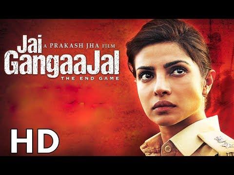 Jai Gangaajal [2016] Full Movie HD    Priyanka Chopra, Prakash Jha, Manav Kaul I HINDI ZONE