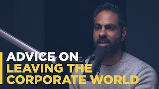 Advice on Leaving the Corporate World