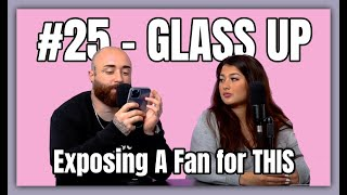 #25 - Exposing a Fan for THIS | Glass Up