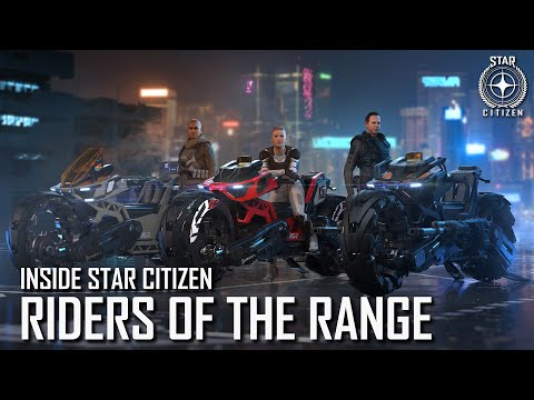 Inside Star Citizen: Riders of the Range | 3.5 Ep. 3